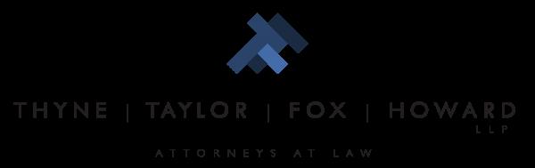 Thyne Taylor Fox Howard, LLP
